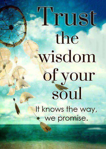 trust wisdom of soul